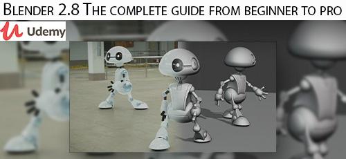 33 - دانلود Udemy Blender 2.8 The complete guide from beginner to pro آموزش کامل مقدماتی تا پیشرفته بلندر 2.8