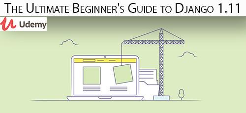 6 44 - دانلود Udemy The Ultimate Beginner's Guide to Django 1.11 آموزش مقدماتی جنگو 1.11