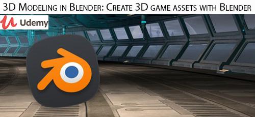 8 - دانلود Udemy 3D Modeling in Blender: Create 3D game assets with Blender آموزش مدلسازی سه بعدی در بلندر