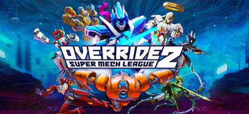 1 11 - دانلود بازی Override 2: Super Mech League برای PC