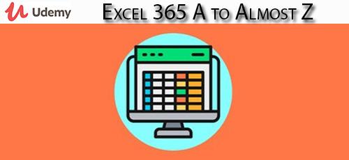 16 - دانلود Udemy Excel 365 A to Almost Z آموزش کامل اکسل 365