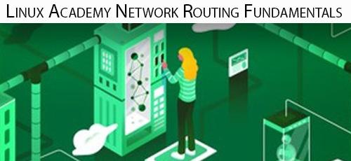 17 - دانلود Linux Academy Network Routing Fundamentals آموزش اصول و مبانی مسیریابی شبکه
