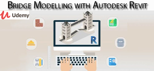 1 93 - دانلود Udemy Bridge Modelling with Autodesk Revit آموزش مدلسازی پل با اتودسک رویت