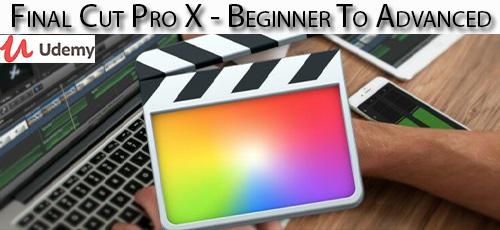 16 - دانلود Udemy Final Cut Pro X - Beginner To Advanced آموزش مقدماتی تا پیشرفته نرم افزار فاینال کات پرو ایکس