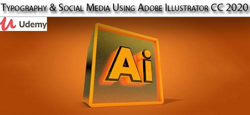 29 - دانلود Udemy Typography & Social Media Using Adobe Illustrator CC 2020 آموزش تایپوگرافی و سوشیال مدیا با ادوبی ایلاستریتور سی سی 2020