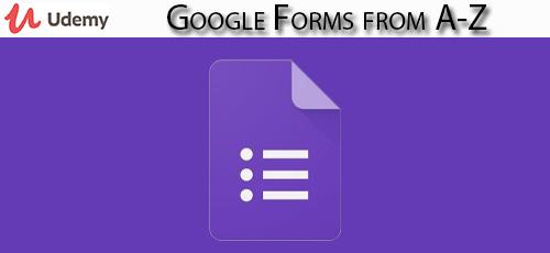 36 - دانلود Udemy Google Forms from A-Z آموزش کامل گوگل فرم