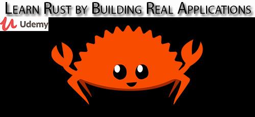 1 13 - دانلود Udemy Learn Rust by Building Real Applications آموزش ساخت اپ های واقعی با راست