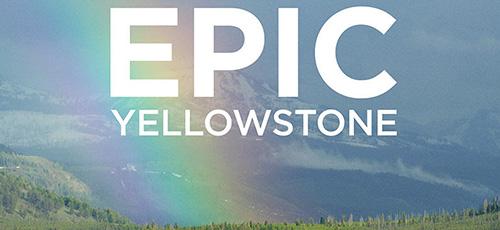 1 31 - دانلود مستند Epic Yellowstone 2019 پارک ملی یلواستون