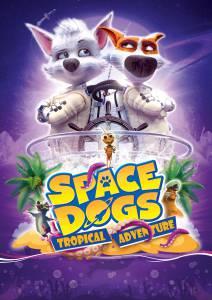 1 67 212x300 - دانلود انیمیشن Space Dogs: Tropical Adventure 2020 با دوبله فارسی