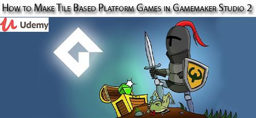 11 - دانلود Udemy How to Make Tile Based Platform Games in Gamemaker Studio 2 آموزش ساخت باری با گیم میکر استودیو 2