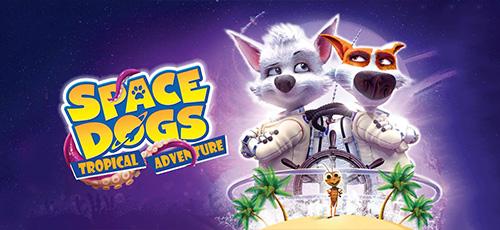 2 53 - دانلود انیمیشن Space Dogs: Tropical Adventure 2020 زیرنویس فارسی