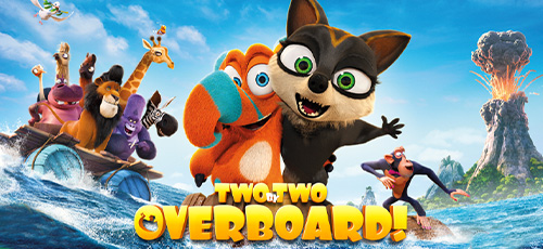 22 - دانلود انیمیشن Two by Two: Overboard! 2020 دوبله فارسی