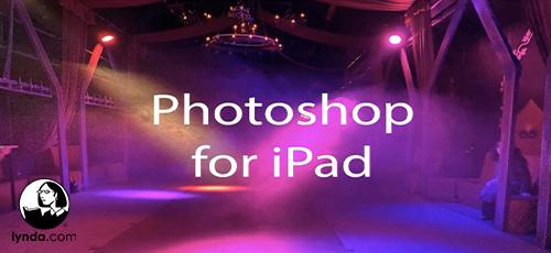3 17 - دانلود Lynda Photoshop for iPad: Photoshop Compositing آموزش ترکیب بندی عکس با فتوشاپ برای آی پد