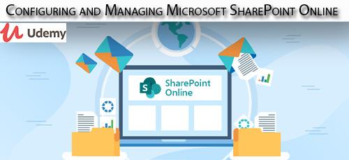 4 16 - دانلود Udemy Configuring and Managing Microsoft SharePoint Online آموزش پیکربندی و مدیریت مایکروسافت شیرپوینت آنلاین