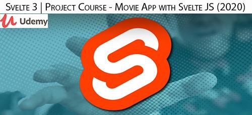 1 27 - دانلود Udemy Svelte 3 | Project Course - Movie App with Svelte JS (2020) آموزش ساخت اپ فیلم با سولت جی اس
