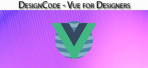 1 64 - دانلود DesignCode - Vue for Designers آموزش ووی برای طراحان