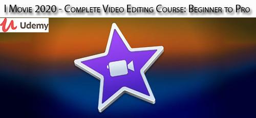 14 - دانلود Udemy iMovie 2020 - Complete Video Editing Course: Beginner to Pro آموزش مقدماتی تا پیشرفته ویرایش فیلم در آی مووی 2020