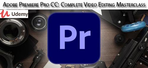 27 - دانلود Udemy Adobe Premiere Pro CC: Complete Video Editing Masterclass آموزش تسلط بر ویرایش فیلم در ادوبی پریمایر پرو سی سی
