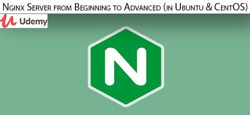 31 - دانلود Udemy Nginx Server from Beginning to Advanced (in Ubuntu & CentOS) آموزش مقدماتی تا پیشرفته سرورهای ان جین ایکس
