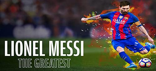 دانلود مستند Lionel Messi: The Greatest 2020 با دوبله فارسی