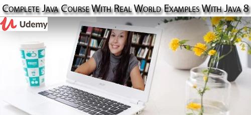 10 1 - دانلود Udemy Complete Java Course With Real World Examples With Java 8 آموزش کامل ساخت پروژه های واقعی با جاوا 8
