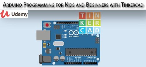11 - دانلود Udemy Arduino Programming for Kids and Beginners with Tinkercad آموزش مقدماتی برنامه نویسی آردوینو برای کودکان