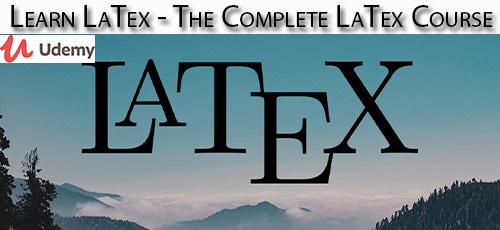 4 13 - دانلود Udemy Learn LaTex - The Complete LaTex Course آموزش کامل لاتکس