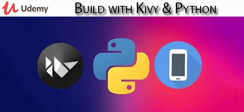 5 13 - دانلود Udemy Build with Kivy & Python آموزش ساخت کیوی و پایتون