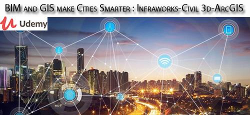 1 41 - دانلود Udemy BIM and GIS make Cities Smarter : Infraworks-Civil 3d-ArcGIS آموزش ساخت شهر هوشمند با بی آی ام و جی آی اس