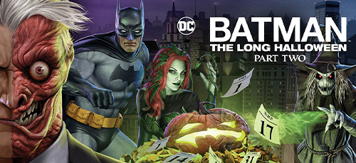 2 40 - دانلود انیمیشن Batman: The Long Halloween Part Two 2021 با زیرنویس فارسی
