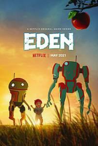 دانلود انیمیشن Eden 2021 فصل اول با زیرنویس فارسی انیمیشن مالتی مدیا مجموعه تلویزیونی مطالب ویژه